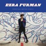 Ezra-Furman-Perpetual-Motion-People[1]